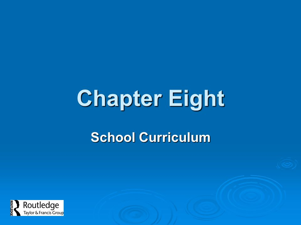 Chapter Eight School Curriculum