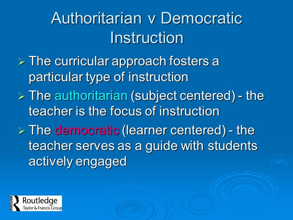 Authoritarian v Democratic Instruction