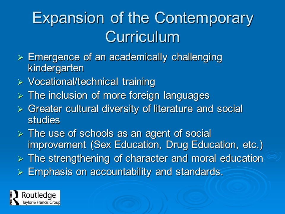 Expansion of the Contemporary Curriculum