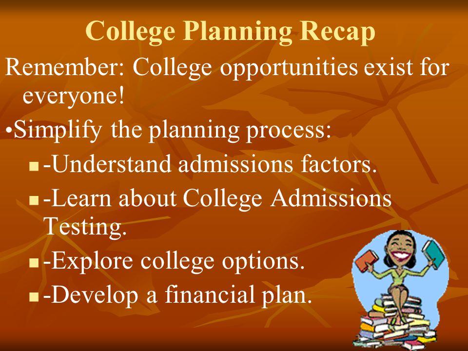 College Planning Recap