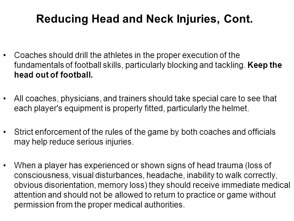 Reducing Head and Neck Injuries, Cont.
