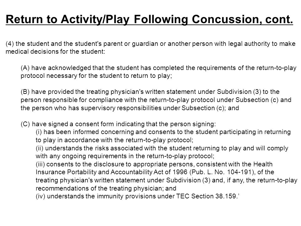 Return to Activity/Play Following Concussion, cont.