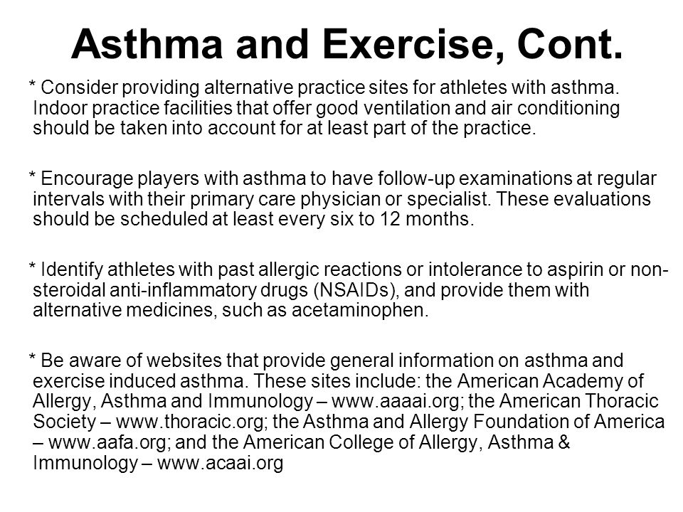 Asthma and Exercise, Cont.
