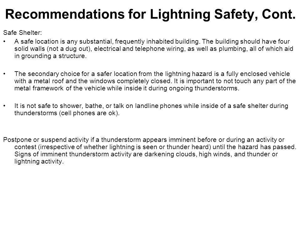 Recommendations for Lightning Safety, Cont.
