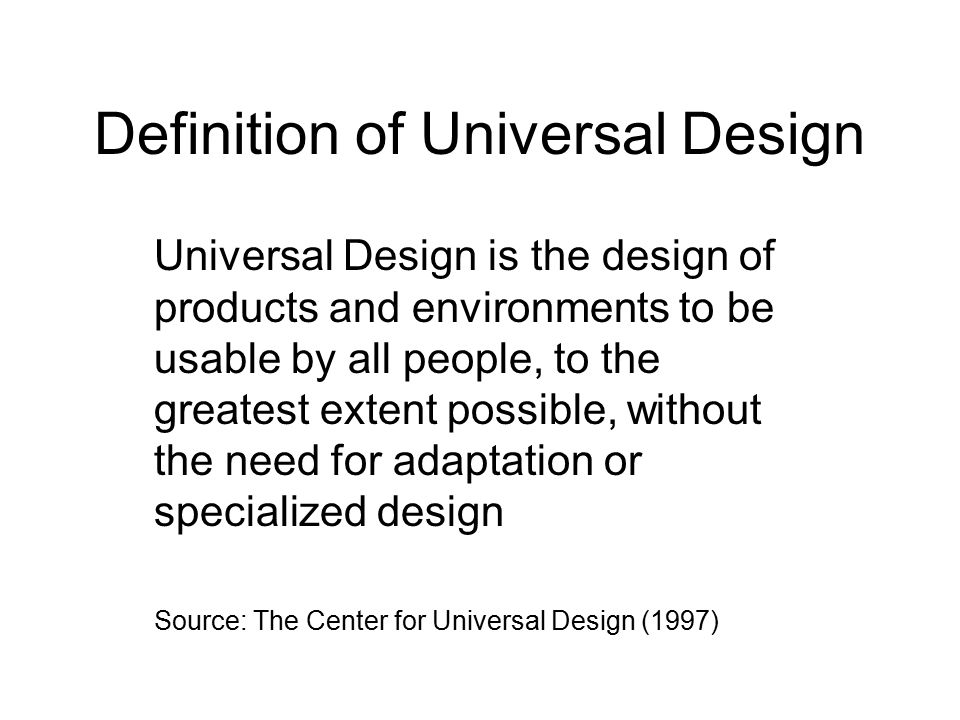 Definition of Universal Design