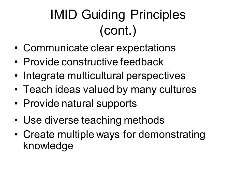 IMID Guiding Principles (cont.)