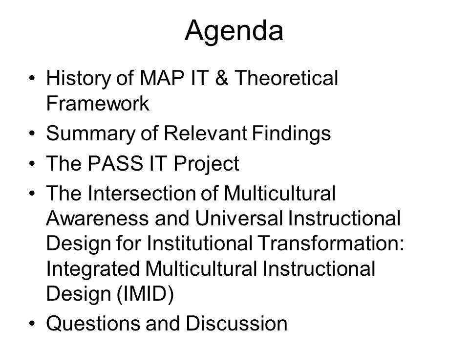 Agenda History of MAP IT & Theoretical Framework