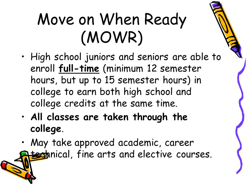 Move on When Ready (MOWR)