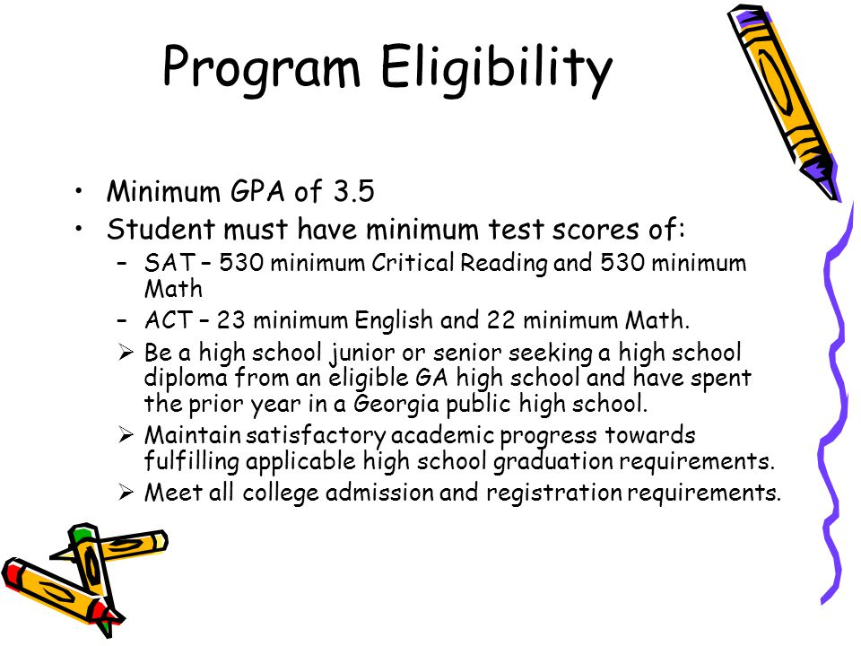 Program Eligibility Minimum GPA of 3.5