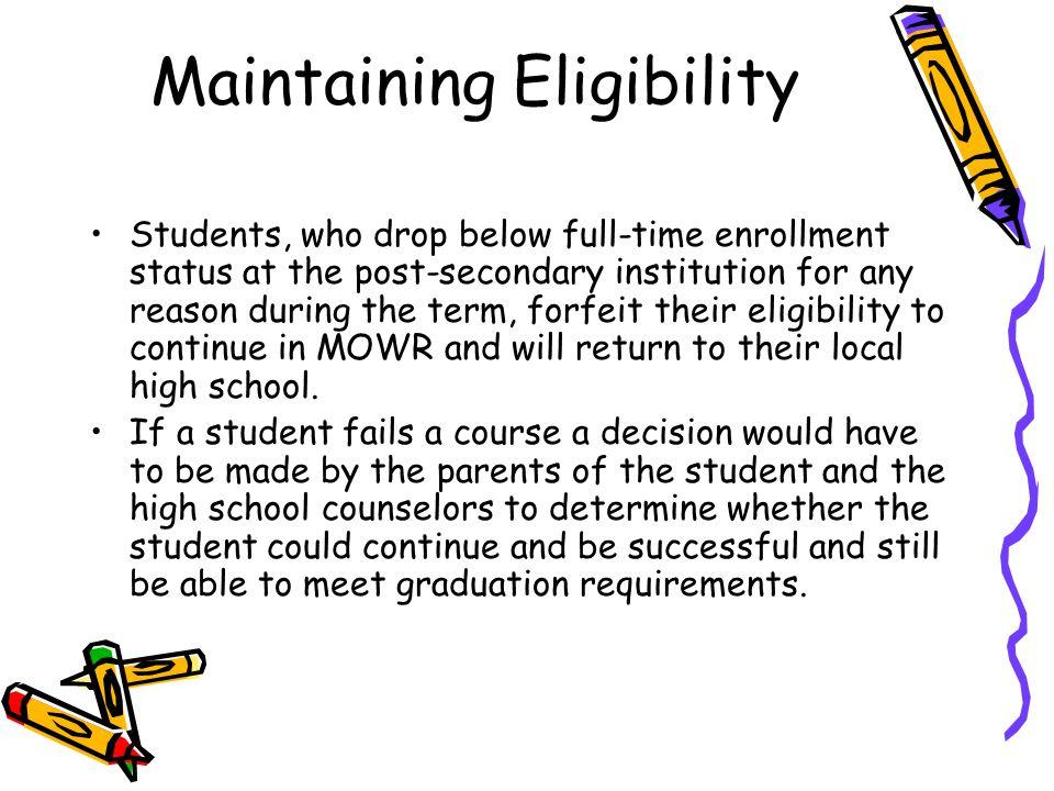 Maintaining Eligibility