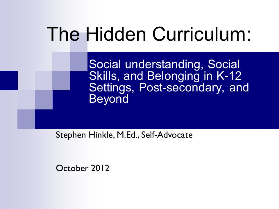 The Hidden Curriculum: