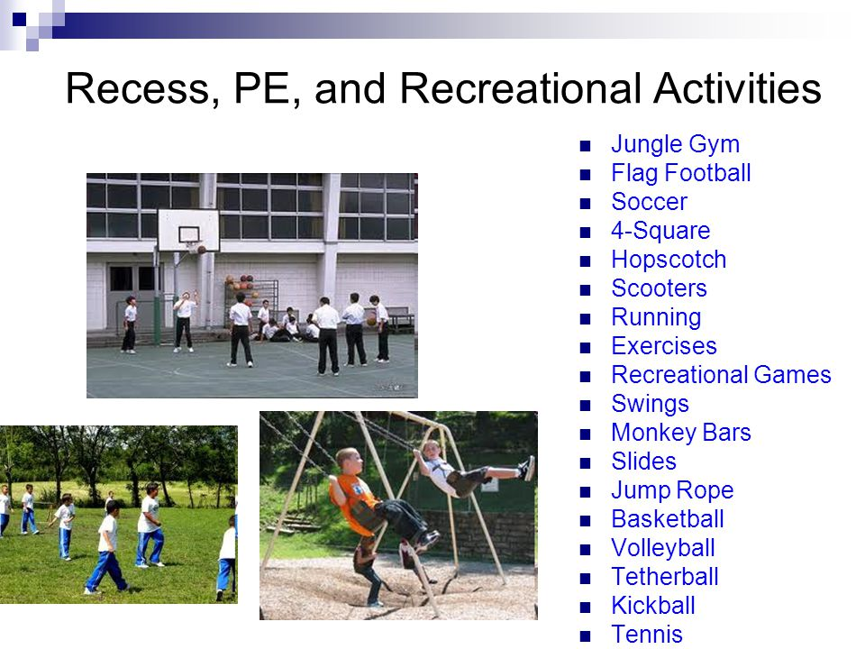 Recess, PE, and Recreational Activities