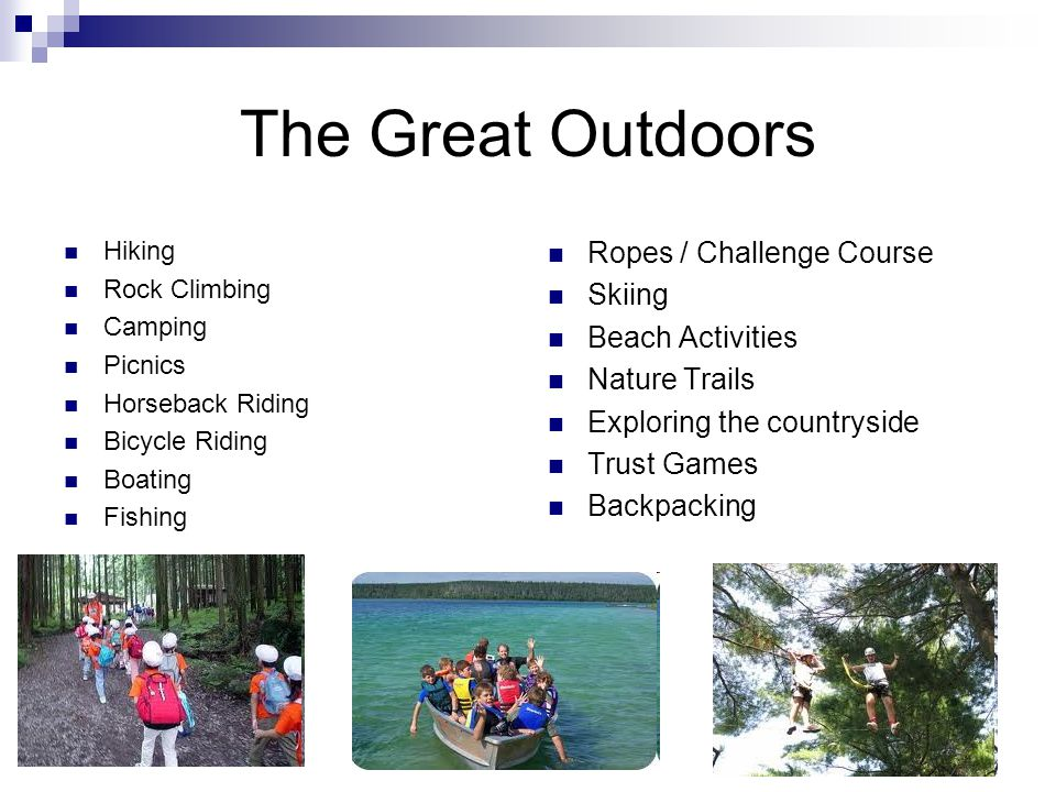 The Great Outdoors Ropes / Challenge Course Skiing Beach Activities