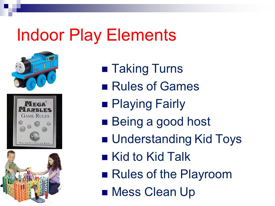 Indoor Play Elements Taking Turns Rules of Games Playing Fairly
