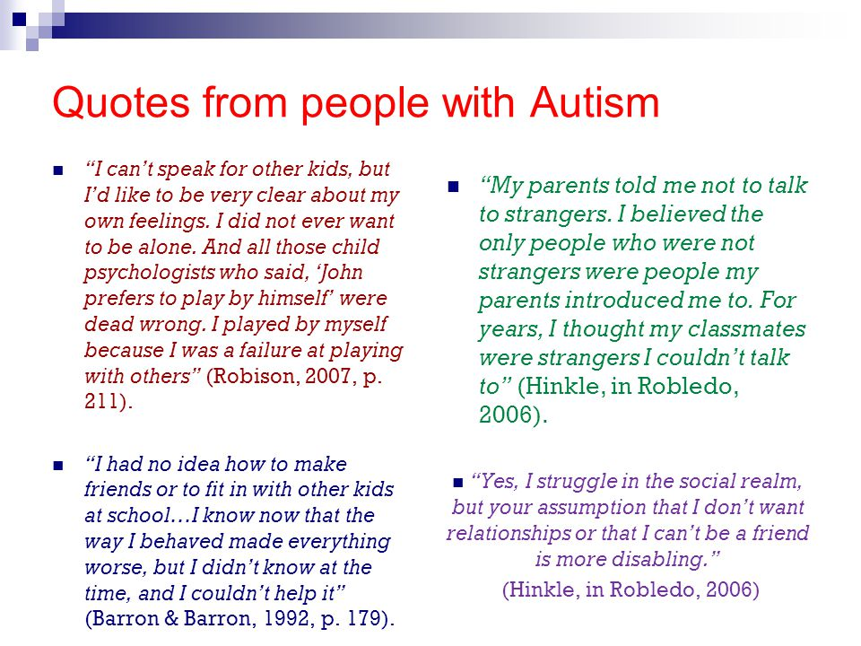 Quotes from people with Autism