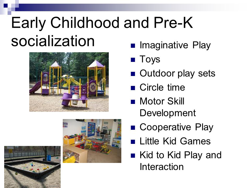 Early Childhood and Pre-K socialization