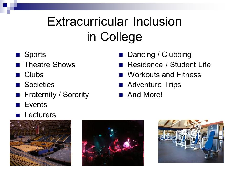 Extracurricular Inclusion in College