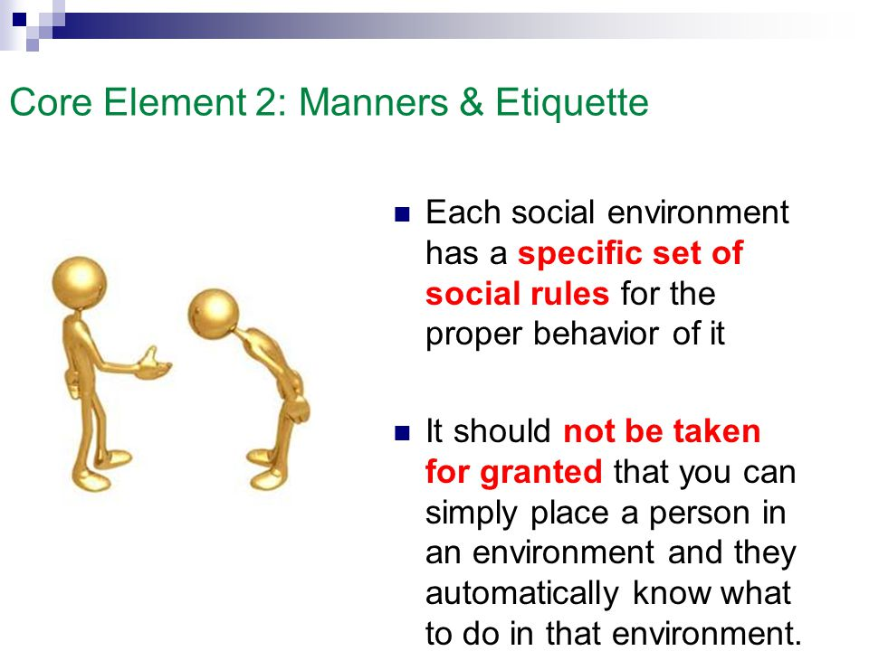 Core Element 2: Manners & Etiquette