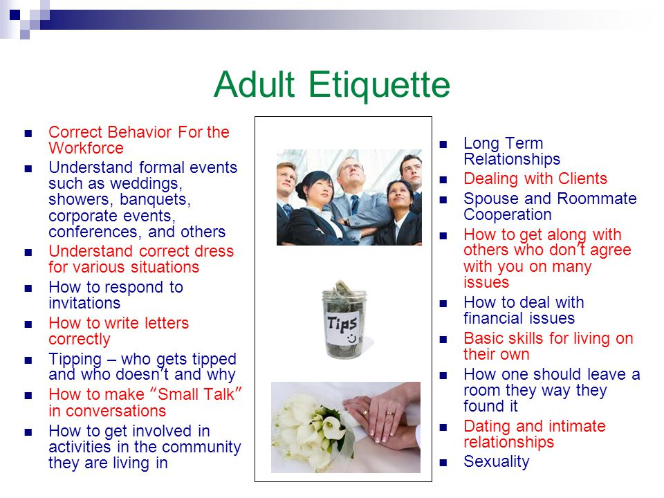 Adult Etiquette Correct Behavior For the Workforce