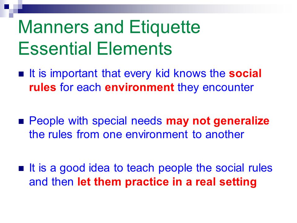Manners and Etiquette Essential Elements