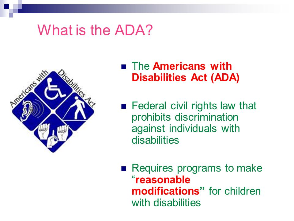 What is the ADA The Americans with Disabilities Act (ADA)