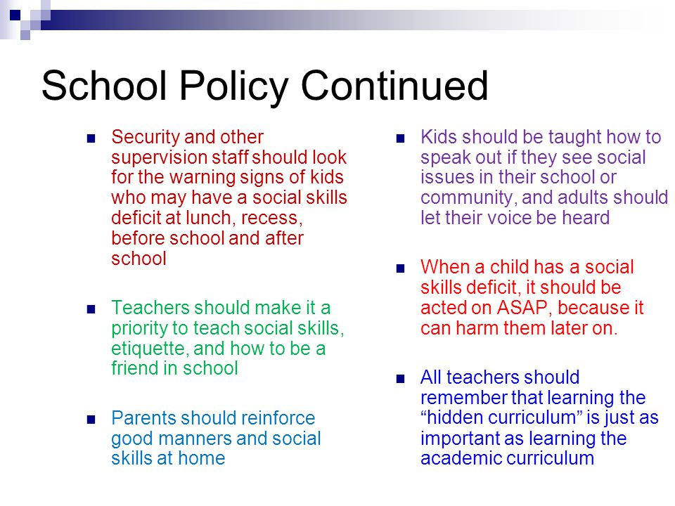 School Policy Continued