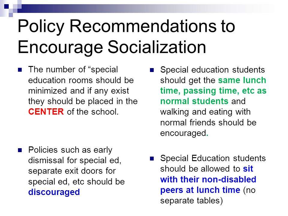 Policy Recommendations to Encourage Socialization
