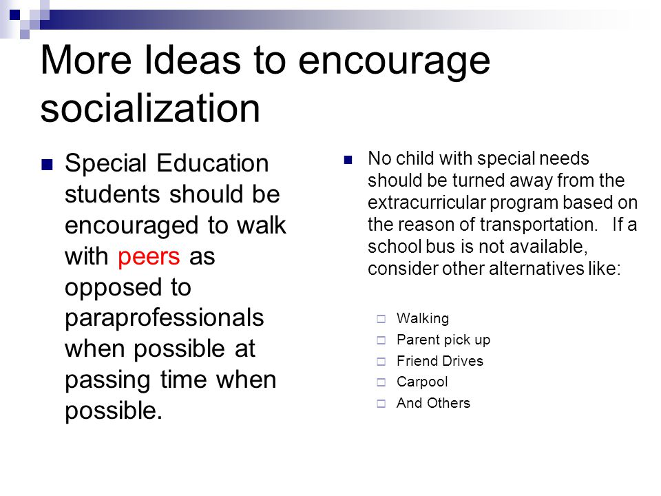 More Ideas to encourage socialization