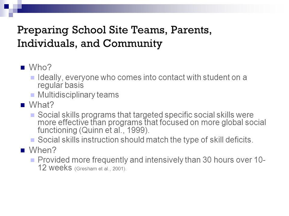 Preparing School Site Teams, Parents, Individuals, and Community