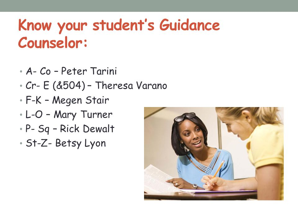 Know your student's Guidance Counselor: