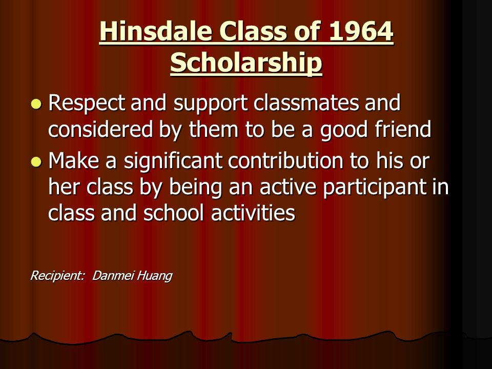 Hinsdale Class of 1964 Scholarship