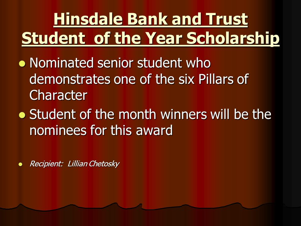 Hinsdale Bank and Trust Student of the Year Scholarship