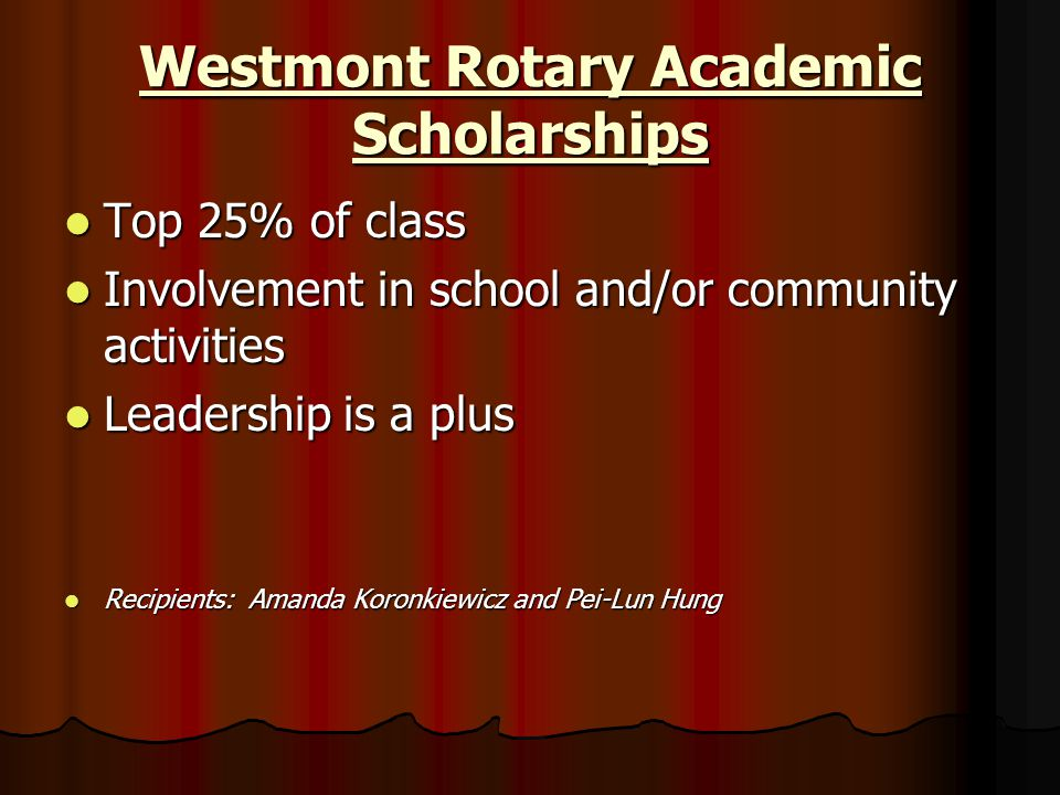 Westmont Rotary Academic Scholarships