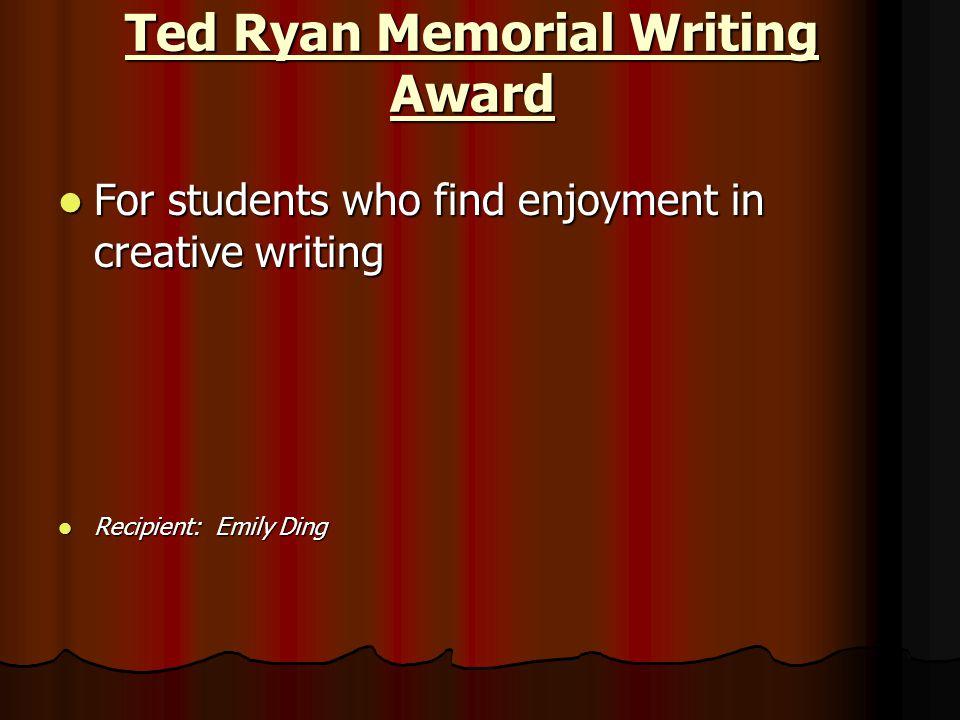Ted Ryan Memorial Writing Award