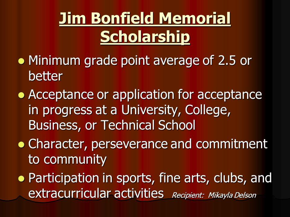Jim Bonfield Memorial Scholarship