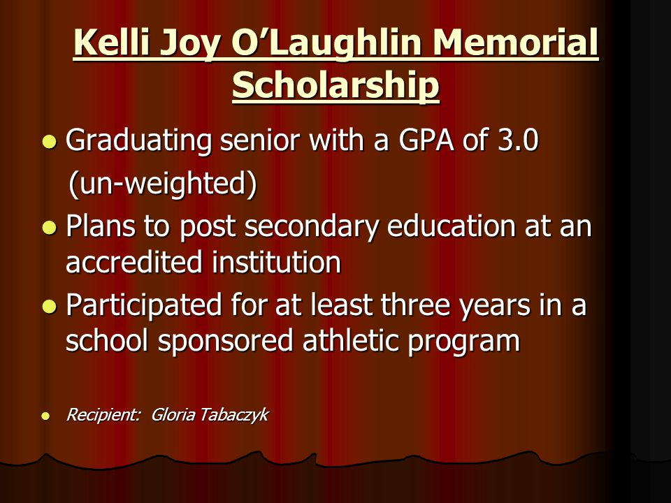 Kelli Joy O'Laughlin Memorial Scholarship