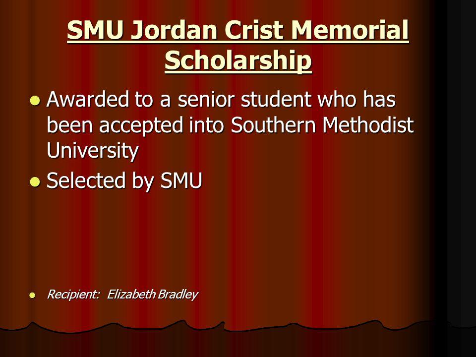 SMU Jordan Crist Memorial Scholarship