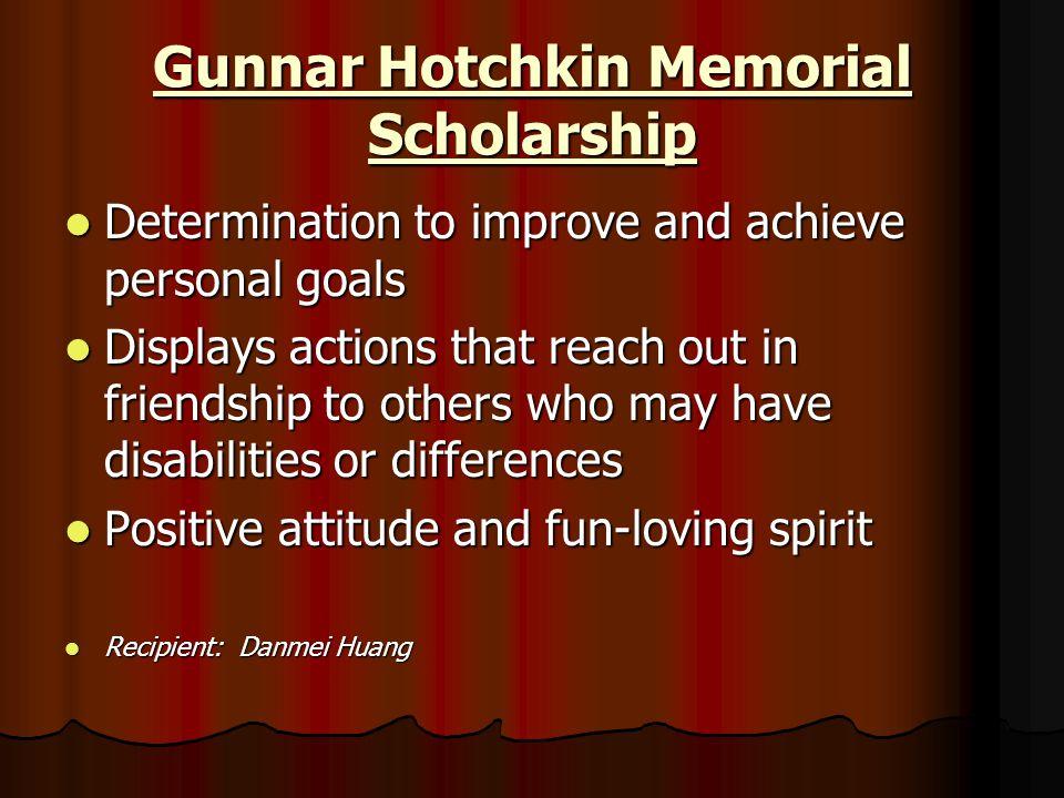 Gunnar Hotchkin Memorial Scholarship