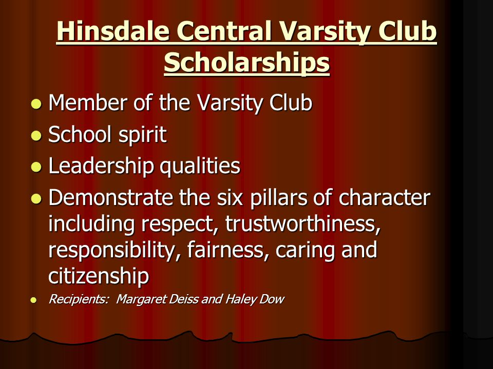 Hinsdale Central Varsity Club Scholarships