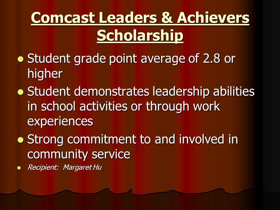 Comcast Leaders & Achievers Scholarship