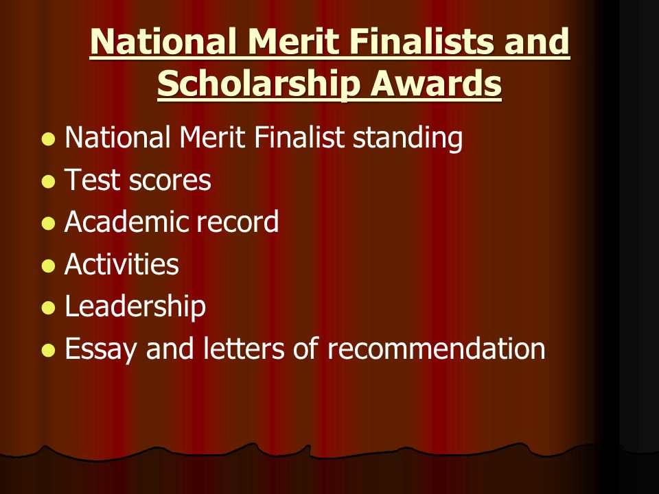 National Merit Finalists and Scholarship Awards