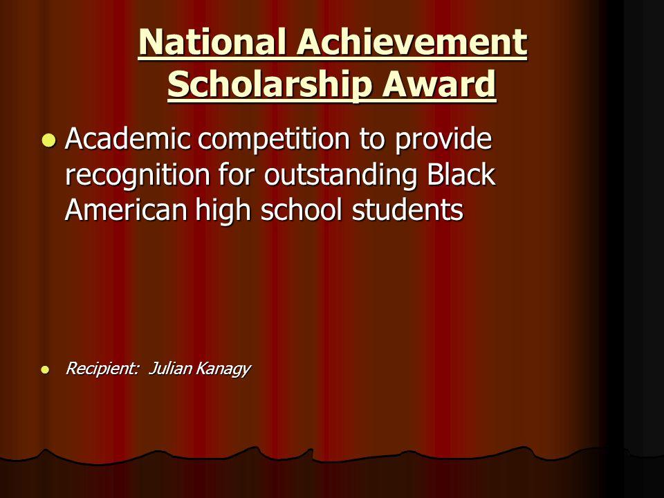 National Achievement Scholarship Award