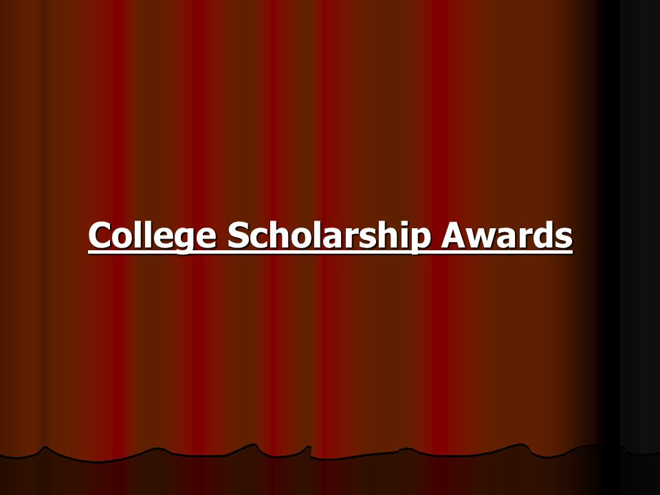 College Scholarship Awards
