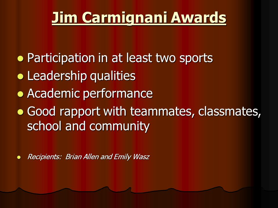 Jim Carmignani Awards Participation in at least two sports
