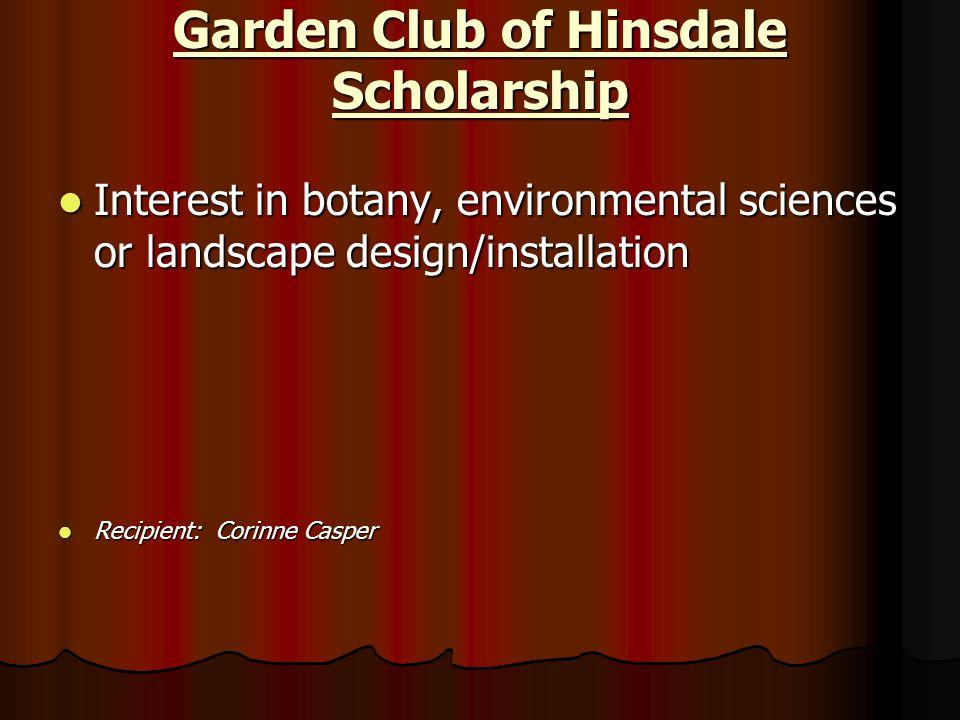 Garden Club of Hinsdale Scholarship