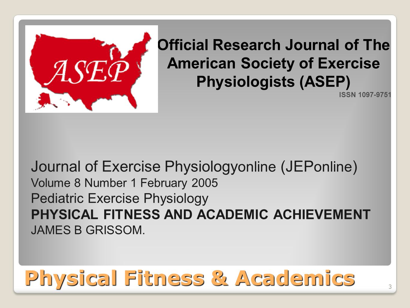 Physical Fitness & Academics