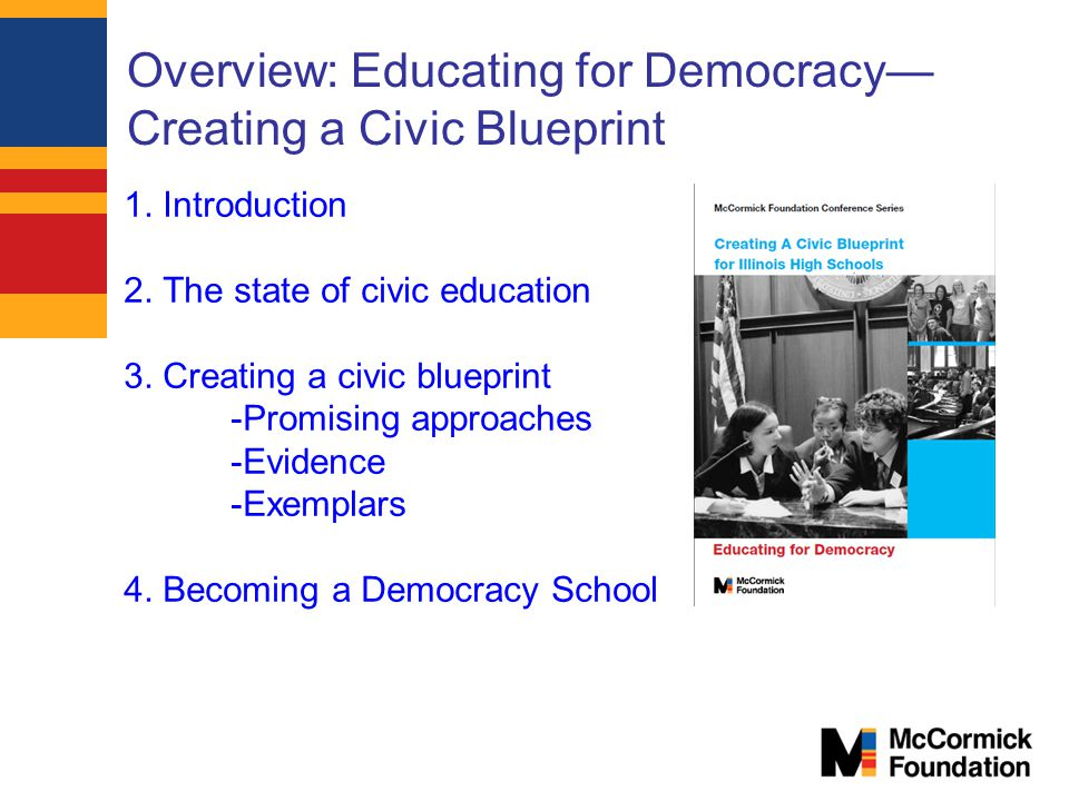 Overview: Educating for Democracy—Creating a Civic Blueprint