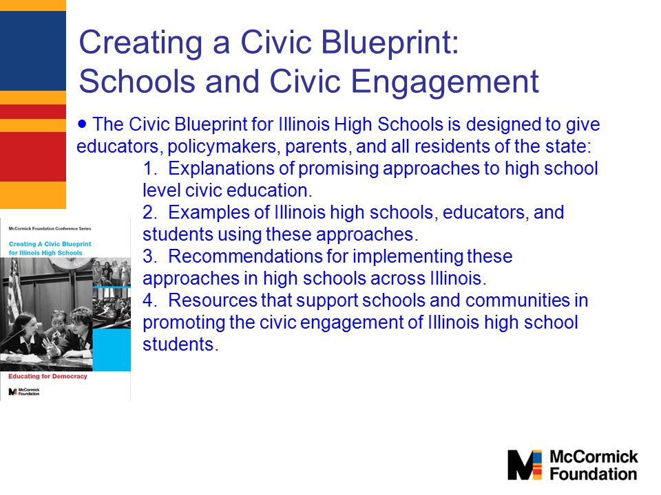 Creating a Civic Blueprint: Schools and Civic Engagement