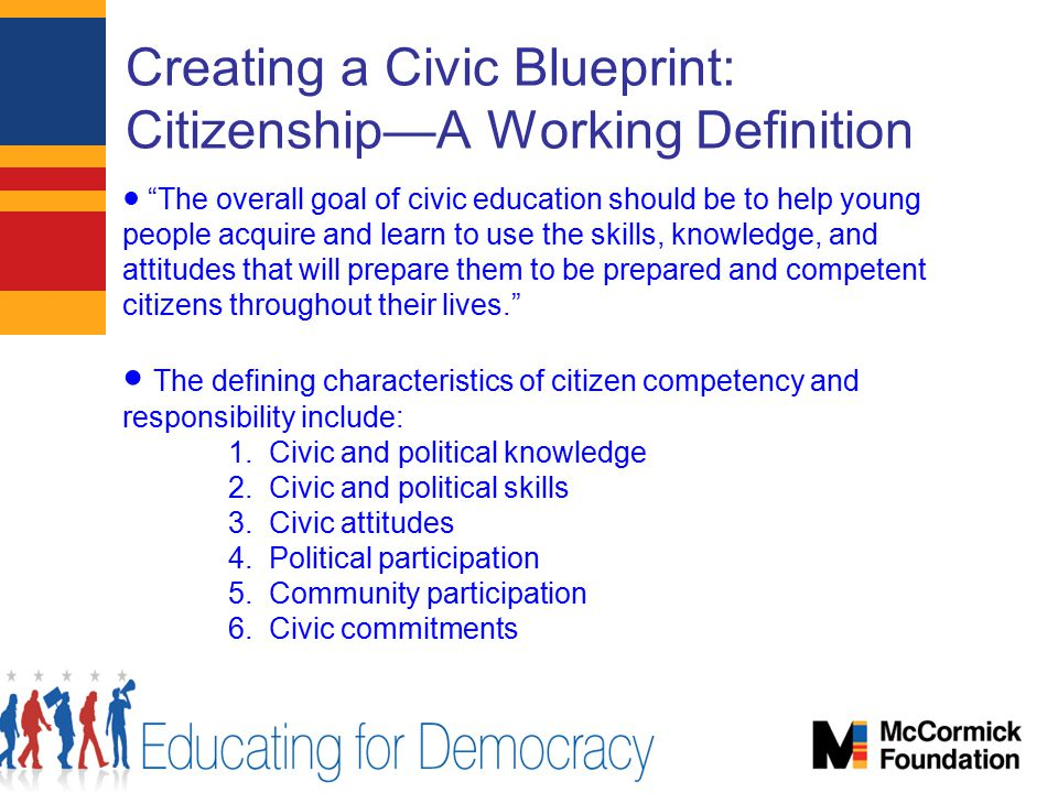 Creating a Civic Blueprint: Citizenship—A Working Definition