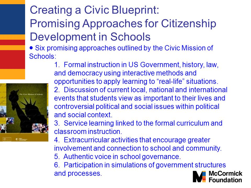 Creating a Civic Blueprint: Promising Approaches for Citizenship Development in Schools